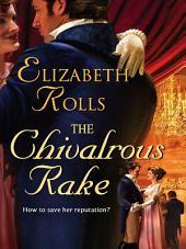 The Chivalrous Rake