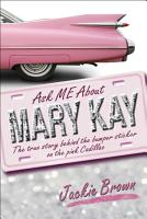 Ask Me About Mary Kay PDF