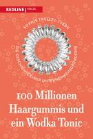 100 Millionen Haargummis     und ein Wodka Tonic PDF