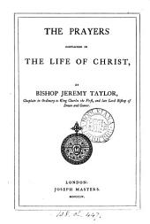 The prayers contained in The life of Christ
