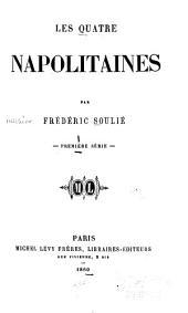 Les quatre Napolitaines: Volumes1à2