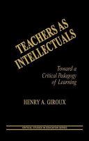 Teachers as Intellectuals