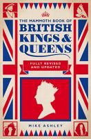 The Mammoth Book of British Kings and Queens PDF