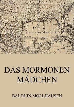 Das Mormonenm  dchen PDF
