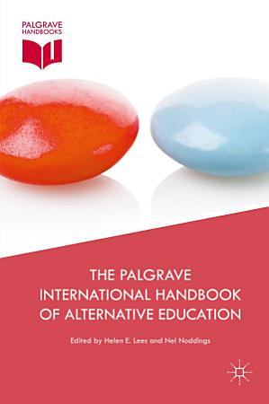 The Palgrave International Handbook of Alternative Education PDF