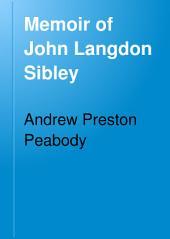 Memoir of John Langdon Sibley