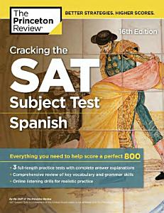 Cracking the SAT Subject Test in Spanish  16th Edition PDF