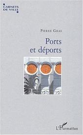 Ports et déports