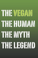 The Vegan Myth and Legend Lined Notebook PDF