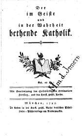 Der im Geiste und in der Wahrheit bethende Katholik