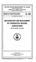 Organization and Management of Cooperative Housing Associations  with Model Bylaws       PDF