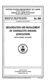 Organization and management of cooperative housing associations (with model bylaws)