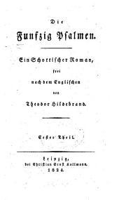 Die funfzig Psalmen: Ein Schottischer Roman frei nach dem Englischen, Band 1