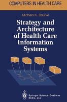 Strategy and Architecture of Health Care Information Systems PDF