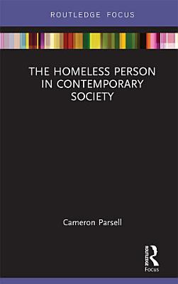 The Homeless Person in Contemporary Society
