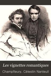 Les vignettes romantiques: histoire de la littérature et de l'art, 1825-1840; 150 vignettes