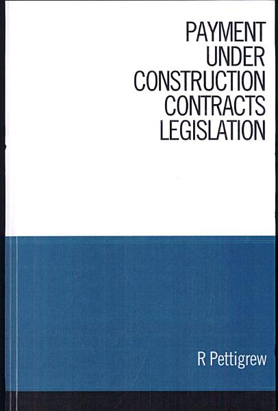 Payment Under Construction Contracts Legislation