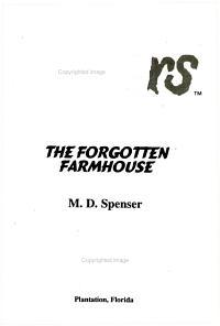 The Forgotten Farmhouse