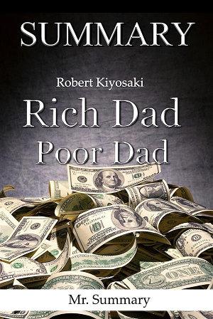Summary of Rich Dad  Poor Dad PDF