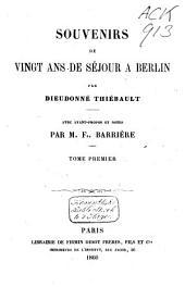 Souvenirs de vingt ans de séjour à Berlin: Volume1