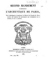 Second mandement de monseigneur l'archevêque de Paris, pour développer et confirmer le décret du Concile de Paris, contre les erreurs qui renversent les fondements de la justice et de la charité