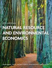Natural Resource and Environmental Economics: Edition 4