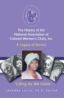The History of the National Association of Colored Women   S Clubs  Inc  PDF