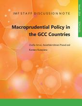 Macroprudential Policy in the GCC Countries