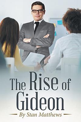 The Rise of Gideon