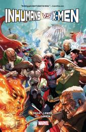 Inhumans Vs. X-Men: Volume 1