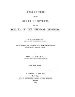 Researches on the Solar Spectrum  and the Spectra of the Chemical Elements