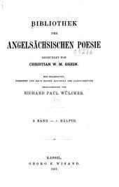 Bibliothek der angelsächsischen Poesie: Bände 1-2