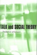 Talk and Social Theory