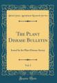 The Plant Disease Bulletin  Vol  3