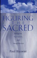Figuring The Sacred Book PDF