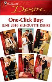 One-Click Buy: June 2010 Silhouette Desire: Dante's Ultimate Gamble\CEO's Expectant Secretary\Secrets, Lies...and Seduction\The Billionaire Baby Bombshell\High-Society Secret Baby\His Bride for the Taking