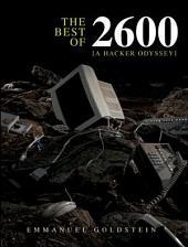 The Best of 2600: A Hacker Odyssey