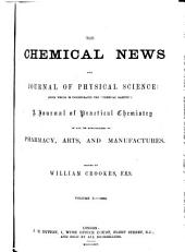 The Chemical News and Journal of Physical Science: Volumes 10-12