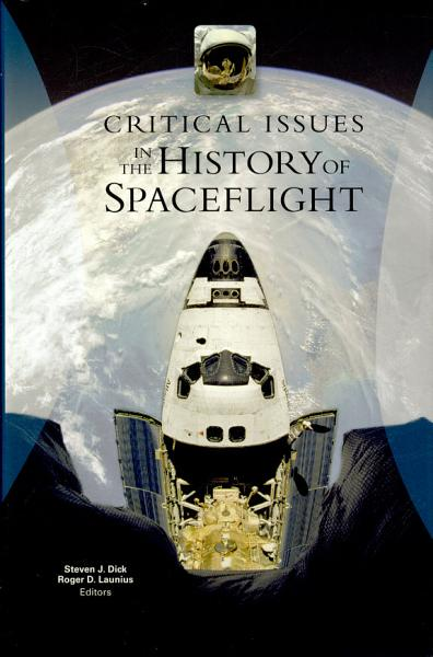 Critical issues in the history of spaceflight PDF