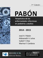 PABON:Terapéutica de las enfermedades infecciosas en pediatría y adultos