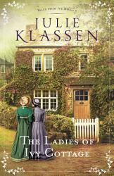 The Ladies Of Ivy Cottage Tales From Ivy Hill Book 2  Book PDF
