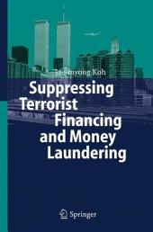 Suppressing Terrorist Financing and Money Laundering