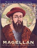 Magellan and the First Voyage Around the World PDF