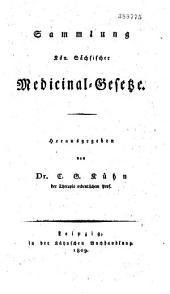 Sammlung Kön. Sächsischer Medicinal-Gesetze