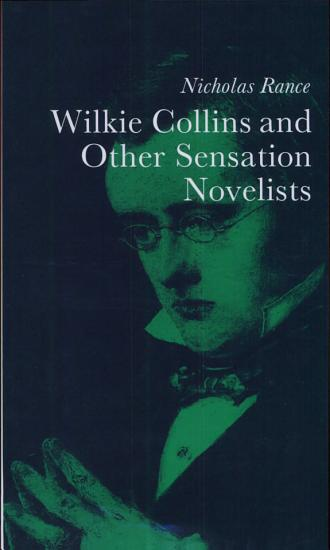 Wilkie Collins and Other Sensation Novelists PDF