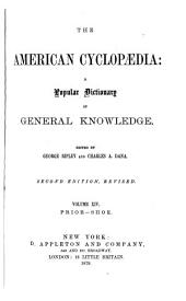The American Cyclopædia: A Popular Dictionary of General Knowledge, Volume 14