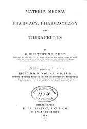 Materia Medica, Pharmacy, Pharmacology and Therapeutics