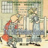 05 - The Old Mother Goose, Volume 3 (Simplified Chinese Hanyu Pinyin): 老鹅妈妈(三)(简体汉语拼音)