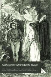 Shakespeare's dramatische Werke: Einleitungen. Der Sturm. Hamlet, Prinz von Dänemark. Der Kaufmann von Venedig. Wie es euch gefällt. Der Widerspenstigen Zähmung