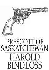 Prescott of Saskatchewan